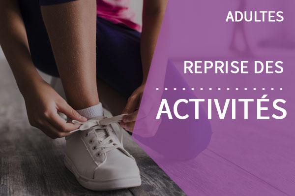Adultes Reprise des activités